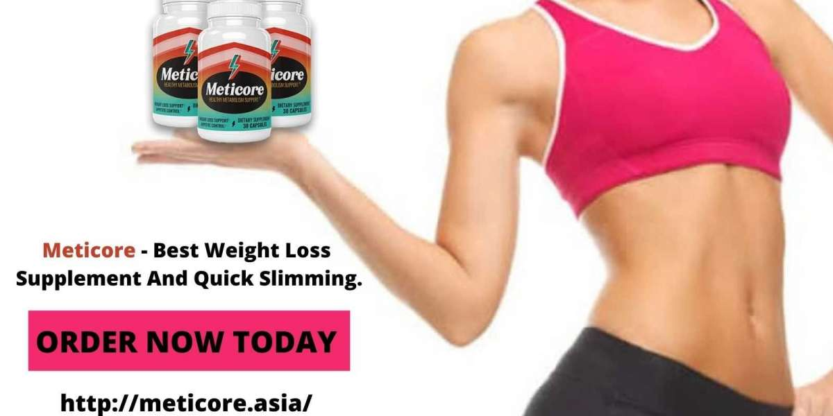 Meticore - Best Weight Loss Supplement And Quick Slimming.