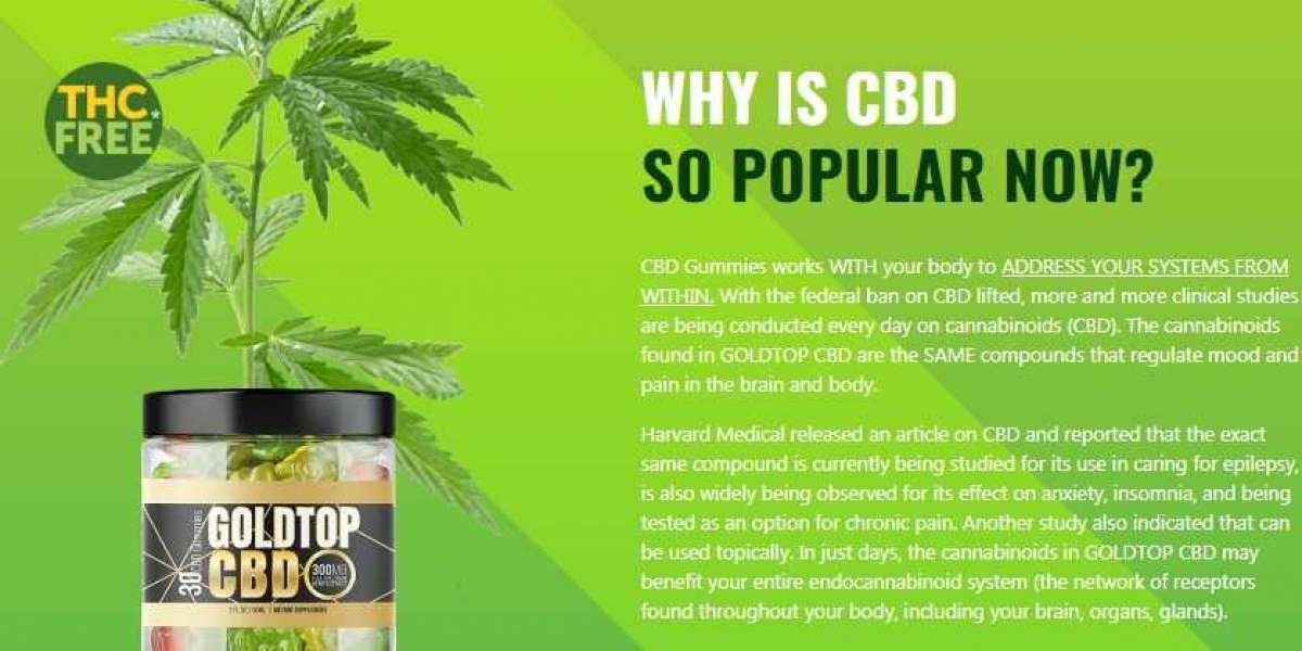 Goldtop CBD Gummies ||Gold Top CBD Gummies Uses,Side Effects, and Where To Buy?