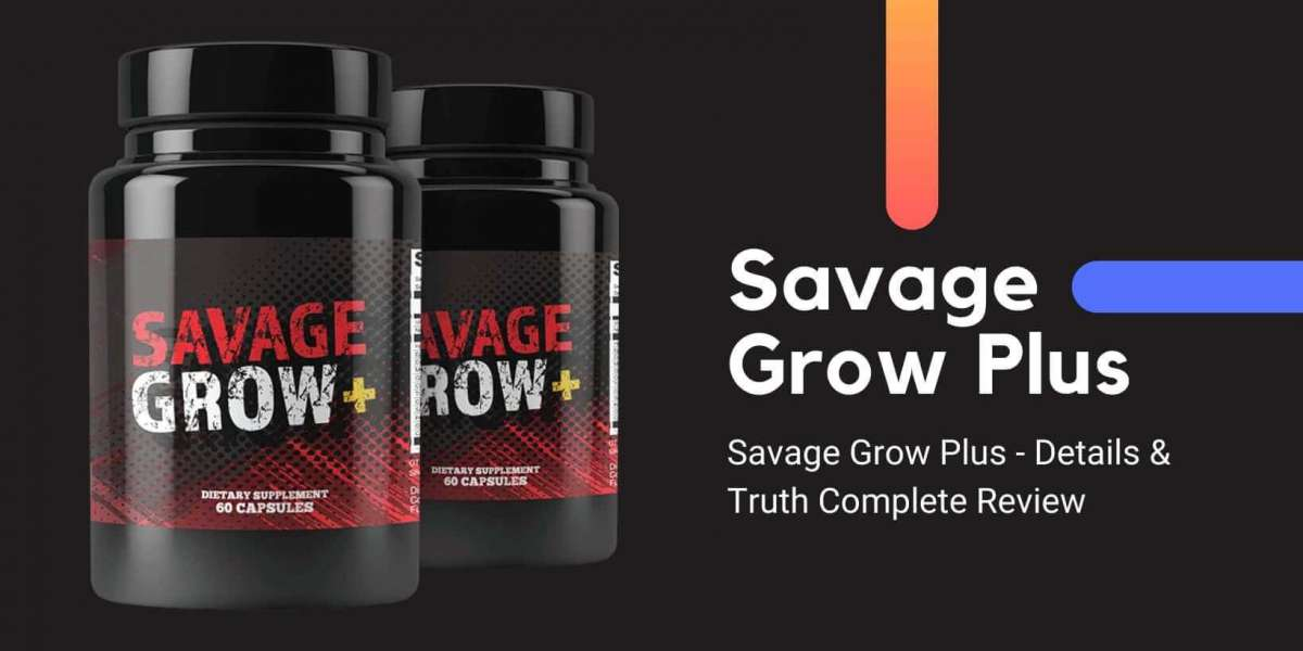 Savage Grow Plus - Details & Truth Complete Review