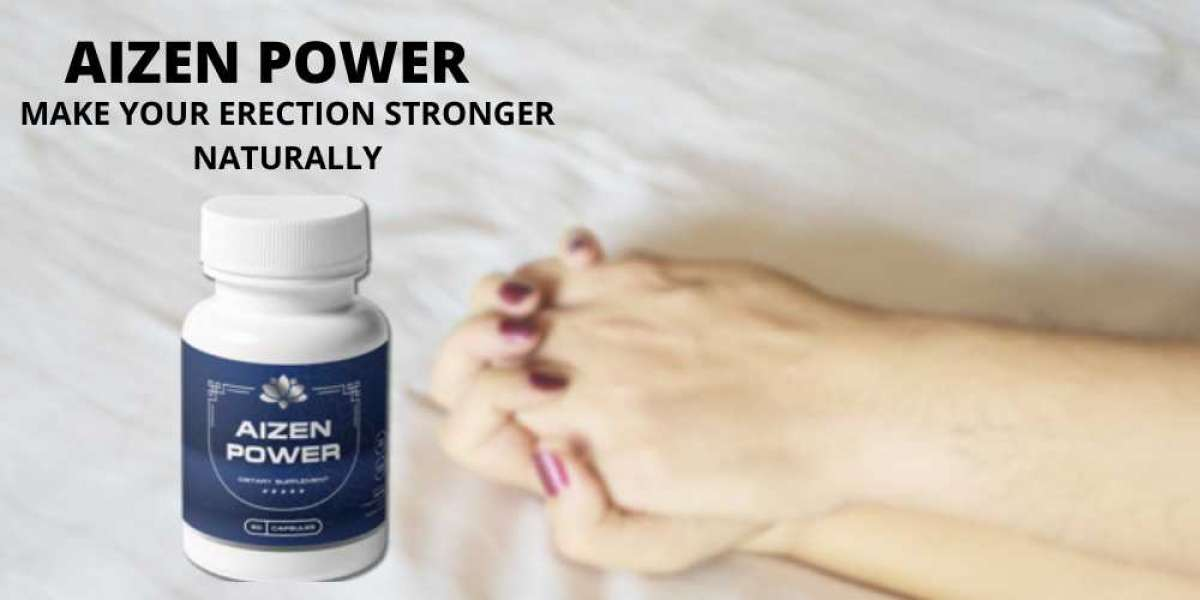 Make Your Erection Harder And Stronger With Aizen Power Pills