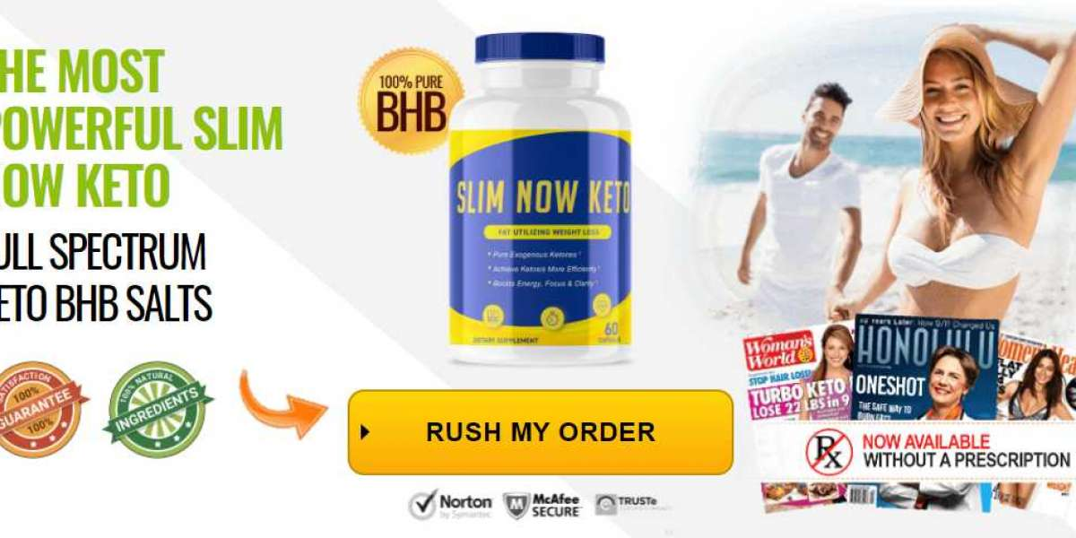 Slim Now Keto Diet Pills That Actually Improve Weight Loss